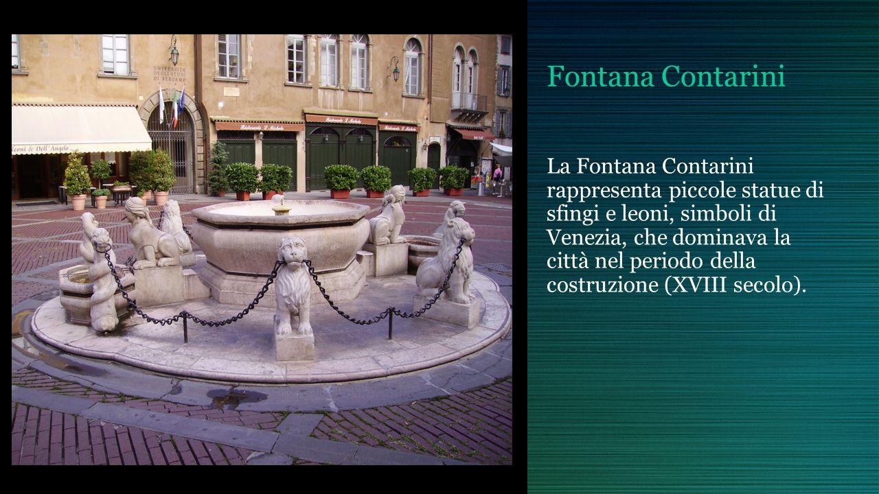 Fontana Contarini La Fontana Contarini rappresenta piccole statue di sfingi e leoni, simboli di Venezia, che dominava la città nel periodo della costr