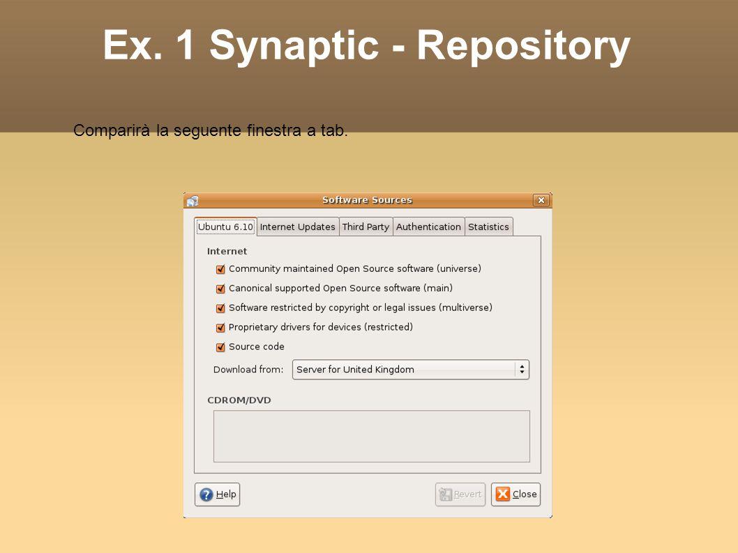 Ex. 1 Synaptic - Repository Comparirà la seguente finestra a tab.