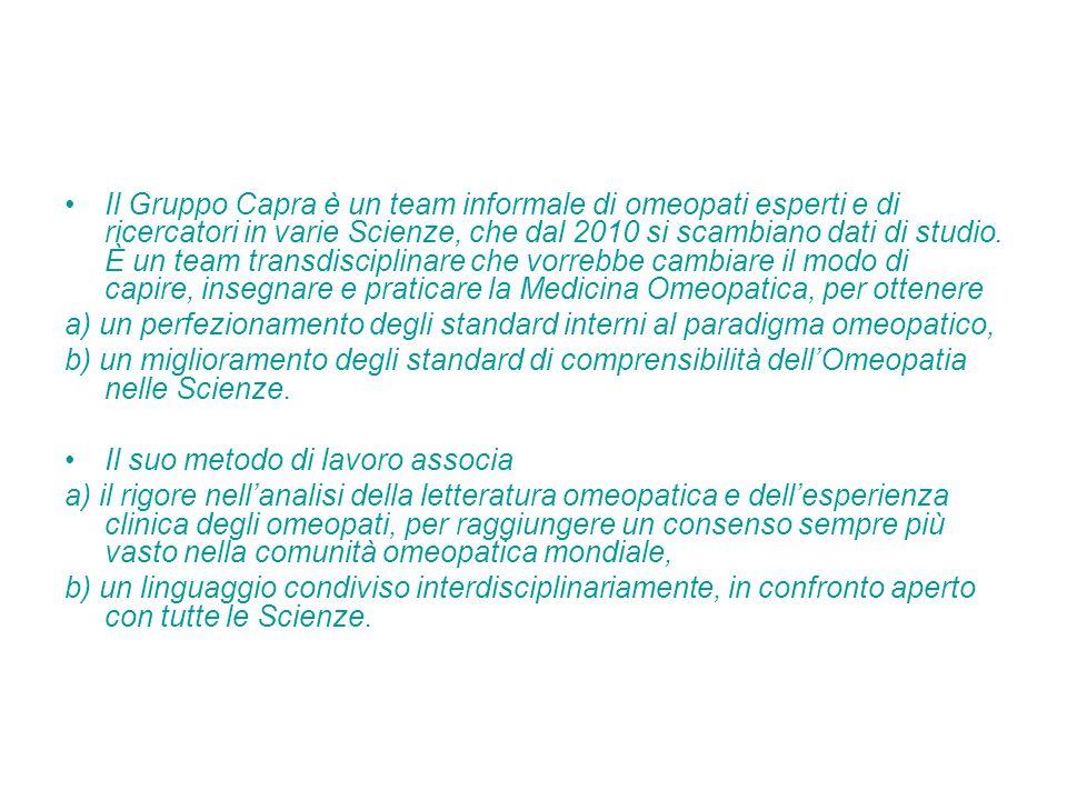 Il Gruppo Capra è un team informale di omeopati esperti e di ricercatori in varie Scienze, che dal 2010 si scambiano dati di studio. È un team transdi