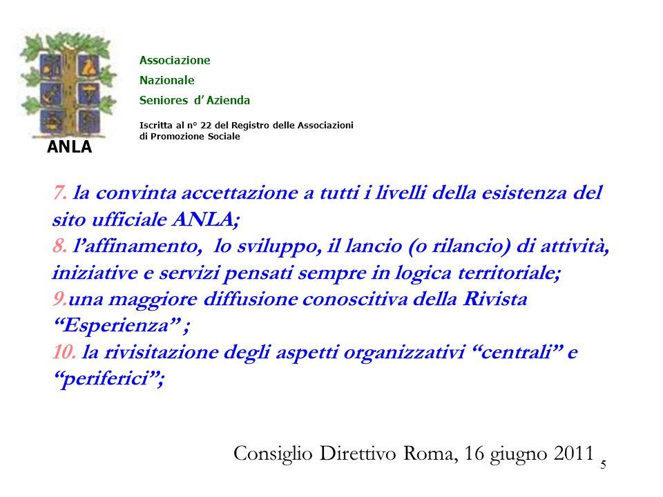 5 7. la convinta accettazione a tutti i livelli della esistenza del sito ufficiale ANLA; 8.
