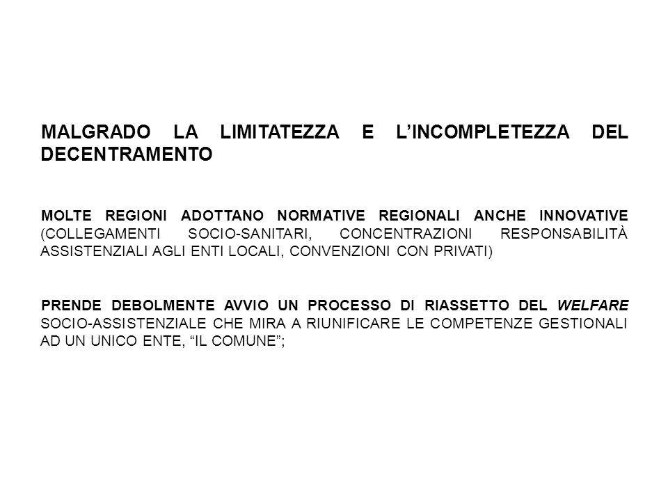 SI AVVIA LA SECONDA FASE DEL DECENTRAMENTO (LEGGE DELEGA 382/75 E DECRETI LEGISLATIVI DEL 1977) LO STATO, CONSTATATO IL FALLIMENTO DELLA PRECEDENTE ESPERIENZA, TRASFERISCE UN PIÙ AMPIO NOVERO DI COMPETENZE E DI FUNZIONI ALLE REGIONI.