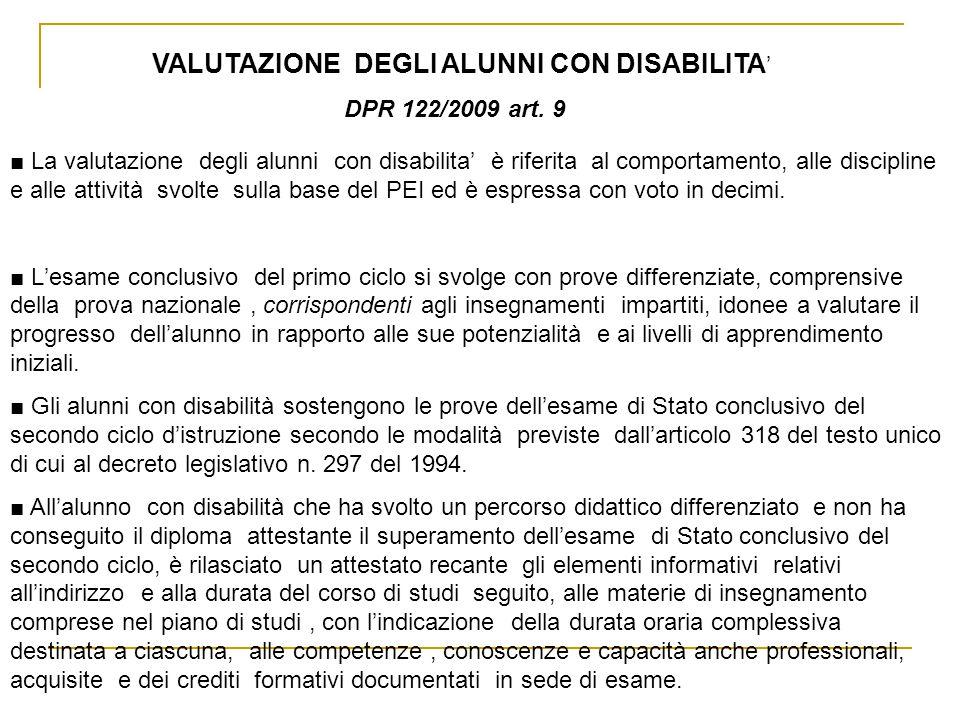 VALUTAZIONE DEGLI ALUNNI CON DISABILITA DPR 122/2009 art.