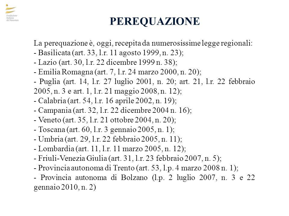 PEREQUAZIONE La perequazione è, oggi, recepita da numerosissime legge regionali: - Basilicata (art. 33, l.r. 11 agosto 1999, n. 23); - Lazio (art. 30,