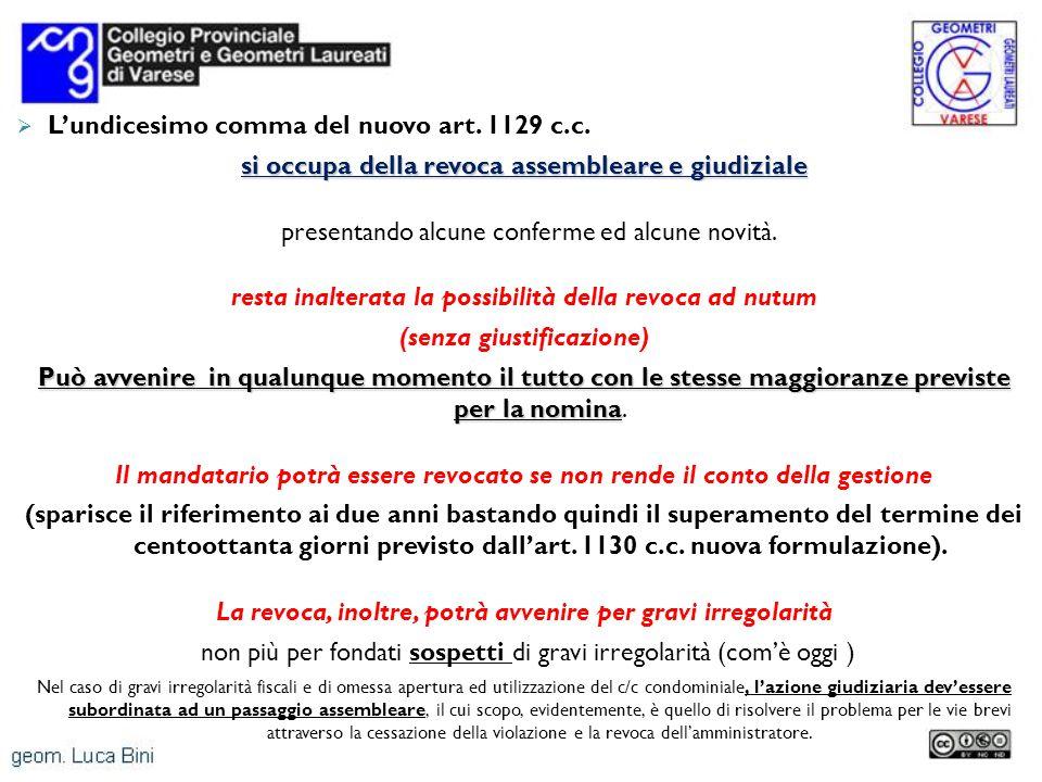Lundicesimo comma del nuovo art.1129 c.c.