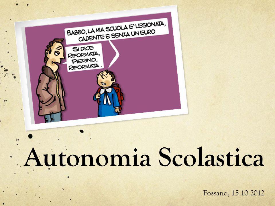 Autonomia Scolastica Fossano, 15.10.2012