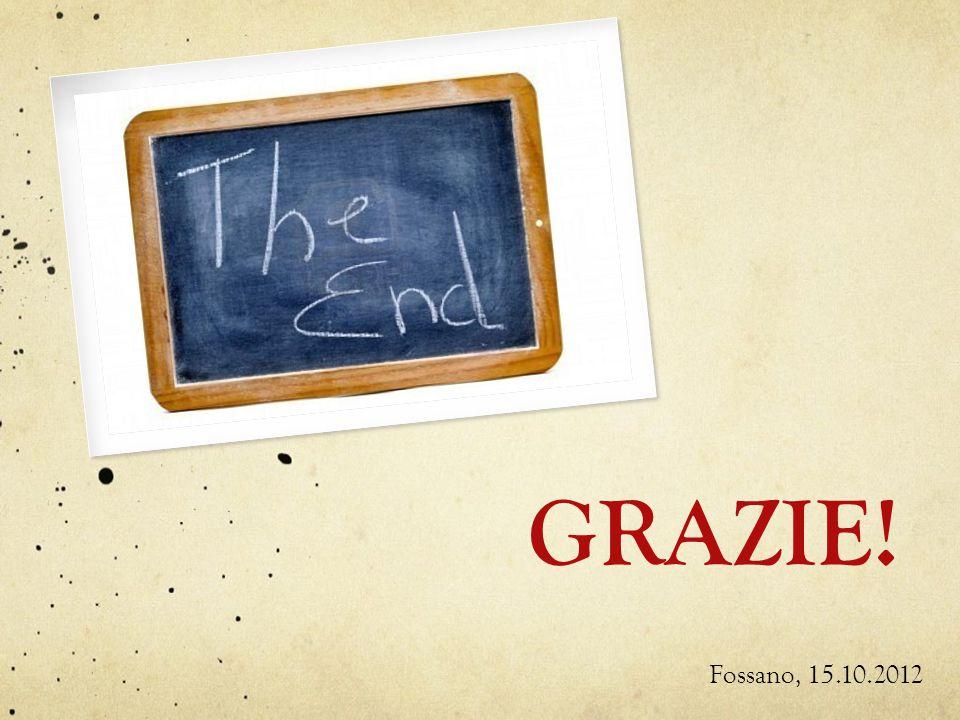 GRAZIE! Fossano, 15.10.2012