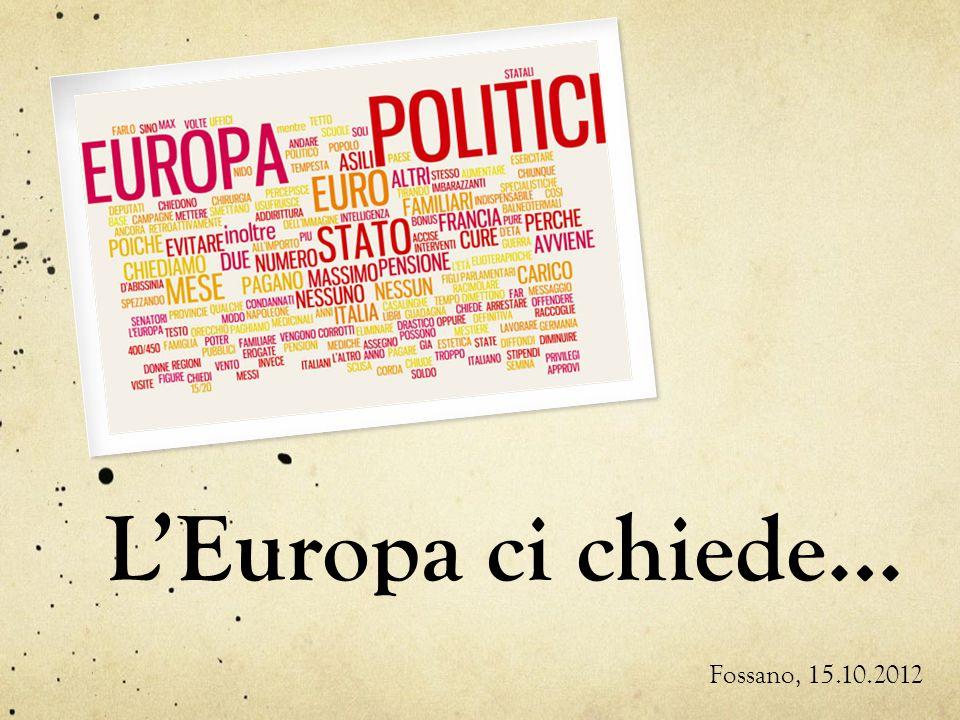 LEuropa ci chiede… Fossano, 15.10.2012