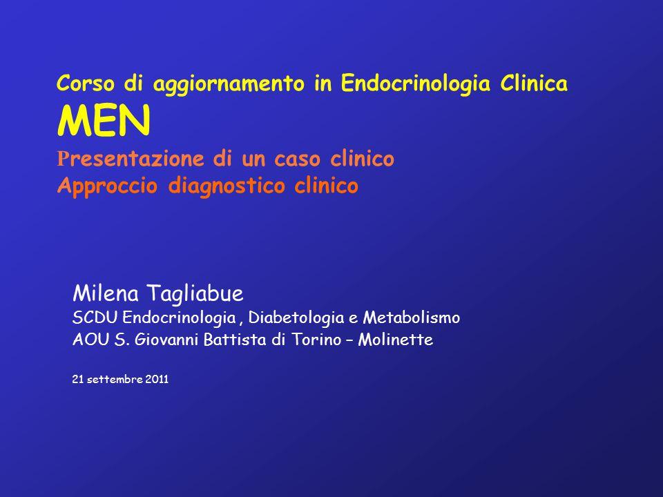 Prolattinoma (60%) galattorrea, alterazioni ciclo mestruale, DE PRL GH-secernente (25%) acromegalia IGF-I ACTH-secernente (5%) M.
