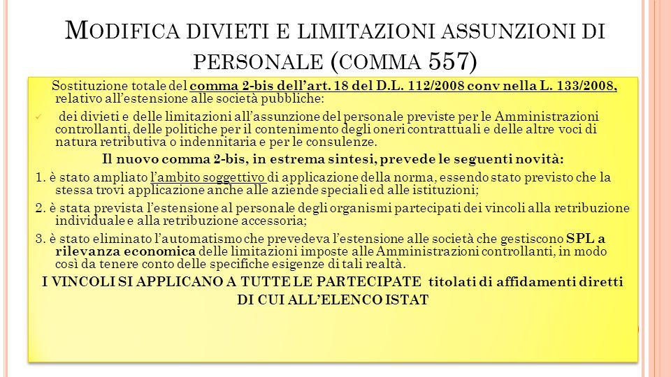 M ODIFICA DIVIETI E LIMITAZIONI ASSUNZIONI DI PERSONALE ( COMMA 557)