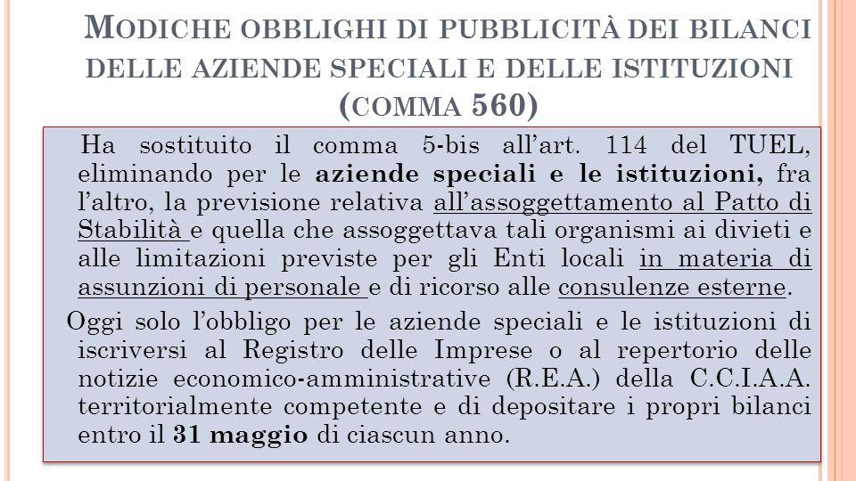 M ODICHE OBBLIGHI DI PUBBLICITÀ DEI BILANCI DELLE AZIENDE SPECIALI E DELLE ISTITUZIONI ( COMMA 560)