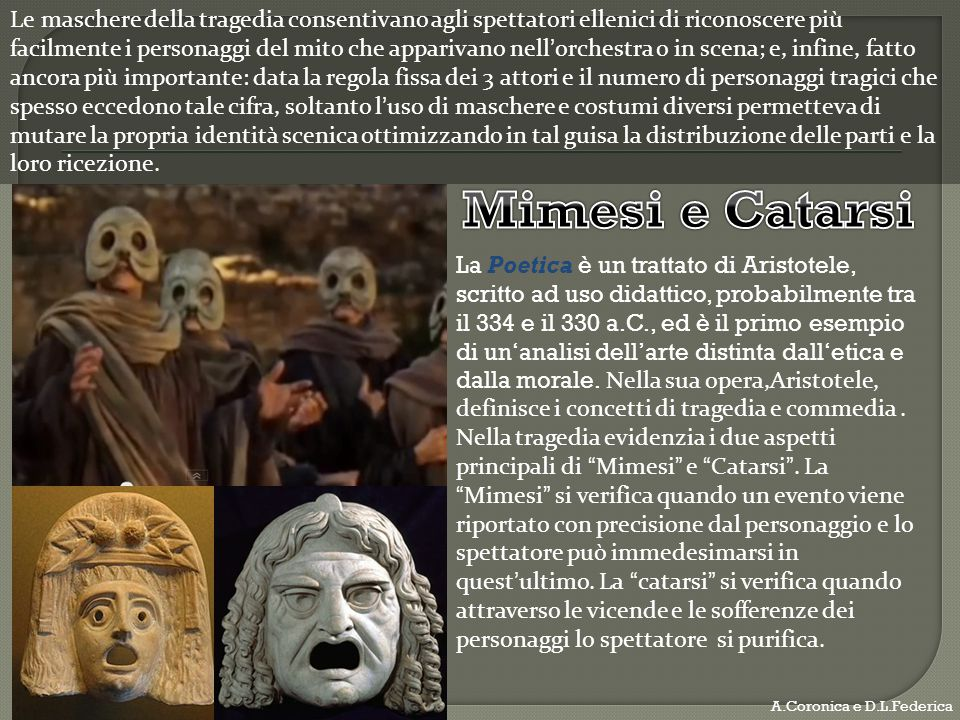 Le maschere della tragedia consentivano agli spettatori ellenici di riconoscere più facilmente i personaggi del mito che apparivano nellorchestra o in
