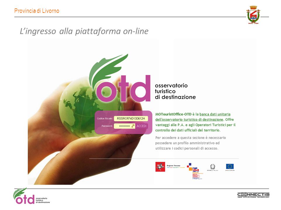 Provincia di Livorno Scelta tra inserimento dati nativi o visualizzazione indicatori