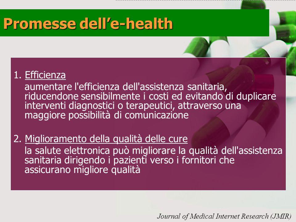 1. Efficienza aumentare l'efficienza dell'assistenza sanitaria, riducendone sensibilmente i costi ed evitando di duplicare interventi diagnostici o te