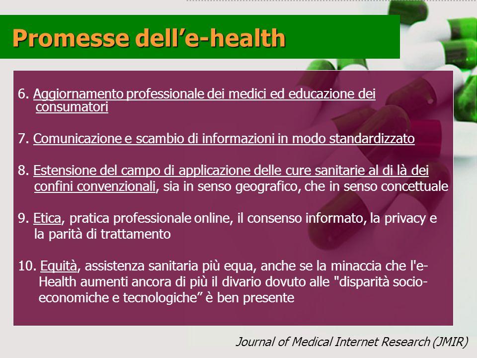 6.Aggiornamento professionale dei medici ed educazione dei consumatori 7.