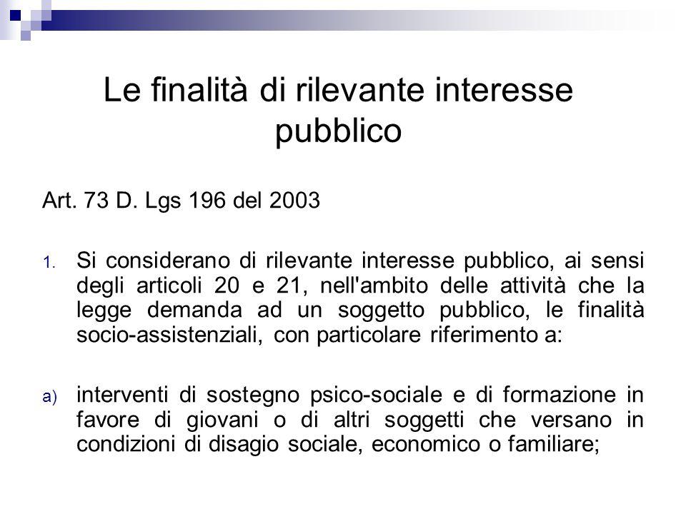Le finalità di rilevante interesse pubblico Art. 73 D.