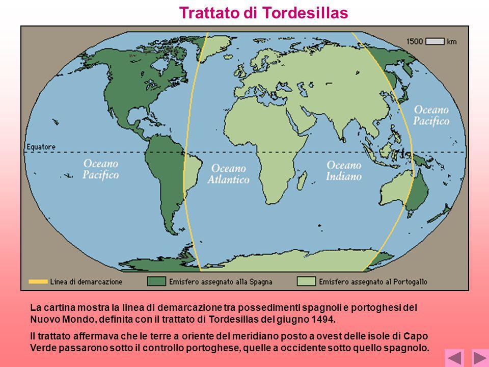 La cartina mostra la linea di demarcazione tra possedimenti spagnoli e portoghesi del Nuovo Mondo, definita con il trattato di Tordesillas del giugno 1494.