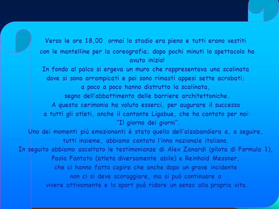 ... NOI C ERAVAMO !!! La nostra cronaca della cerimonia di inaugurazione delle Paralimpiadi Il 10 marzo 2006 la Scuola Media di Carignano è stata invi