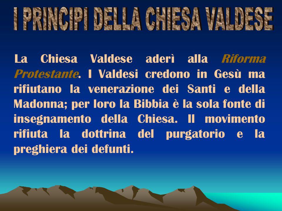 Le comunità valdesi si consolidarono nelle valli Piemontesi della val Pellice e val Chisone e in Calabria, Puglia e Provenza. Per colpa di sanguinose