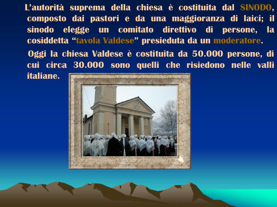 La Chiesa Valdese aderì alla Riforma Protestante. I Valdesi credono in Gesù ma rifiutano la venerazione dei Santi e della Madonna; per loro la Bibbia