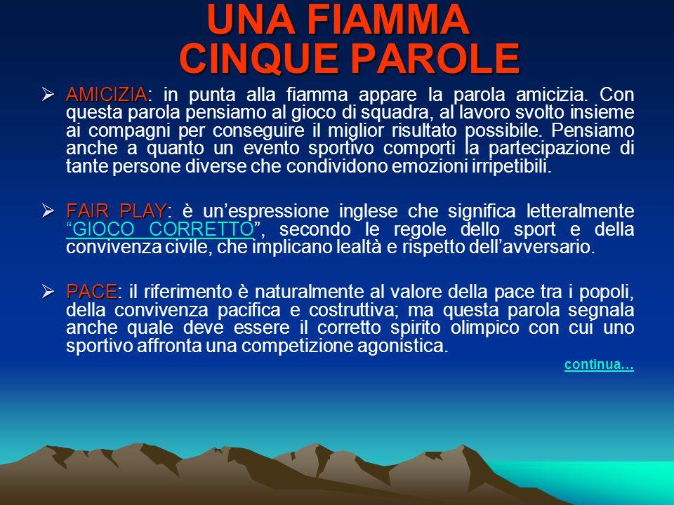 LA BANDIERA OLIMPICA LA BANDIERA OLIMPICA Essa raffigura cinque cerchi intrecciati, per simboleggiare lunione dei popoli ed i cinque continenti della