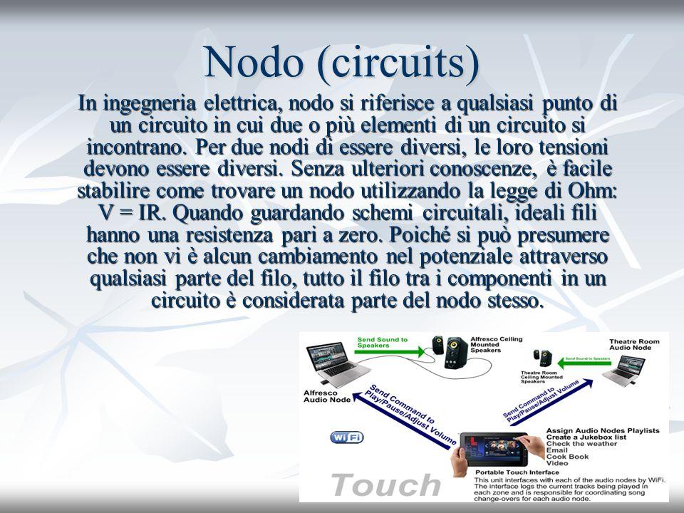 Nodo (circuits) In ingegneria elettrica, nodo si riferisce a qualsiasi punto di un circuito in cui due o più elementi di un circuito si incontrano. Pe