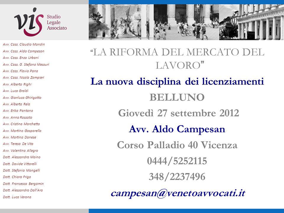 Avv.Cass. Claudio Mondin Avv. Cass. Aldo Campesan Avv.