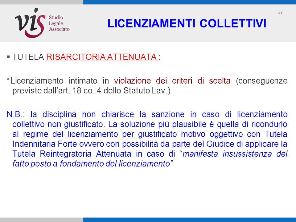 27 LICENZIAMENTI COLLETTIVI TUTELA RISARCITORIA ATTENUATA : Licenziamento intimato in violazione dei criteri di scelta (conseguenze previste dallart.