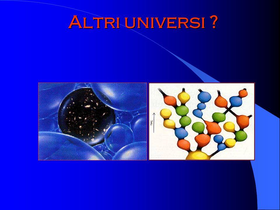 Altri universi ?