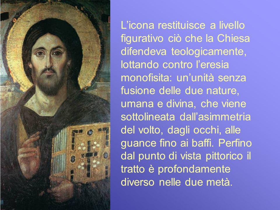 Licona restituisce a livello figurativo ciò che la Chiesa difendeva teologicamente, lottando contro leresia monofisita: ununità senza fusione delle du
