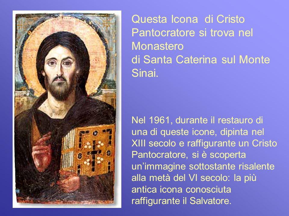 Questa Icona di Cristo Pantocratore si trova nel Monastero di Santa Caterina sul Monte Sinai. Nel 1961, durante il restauro di una di queste icone, di
