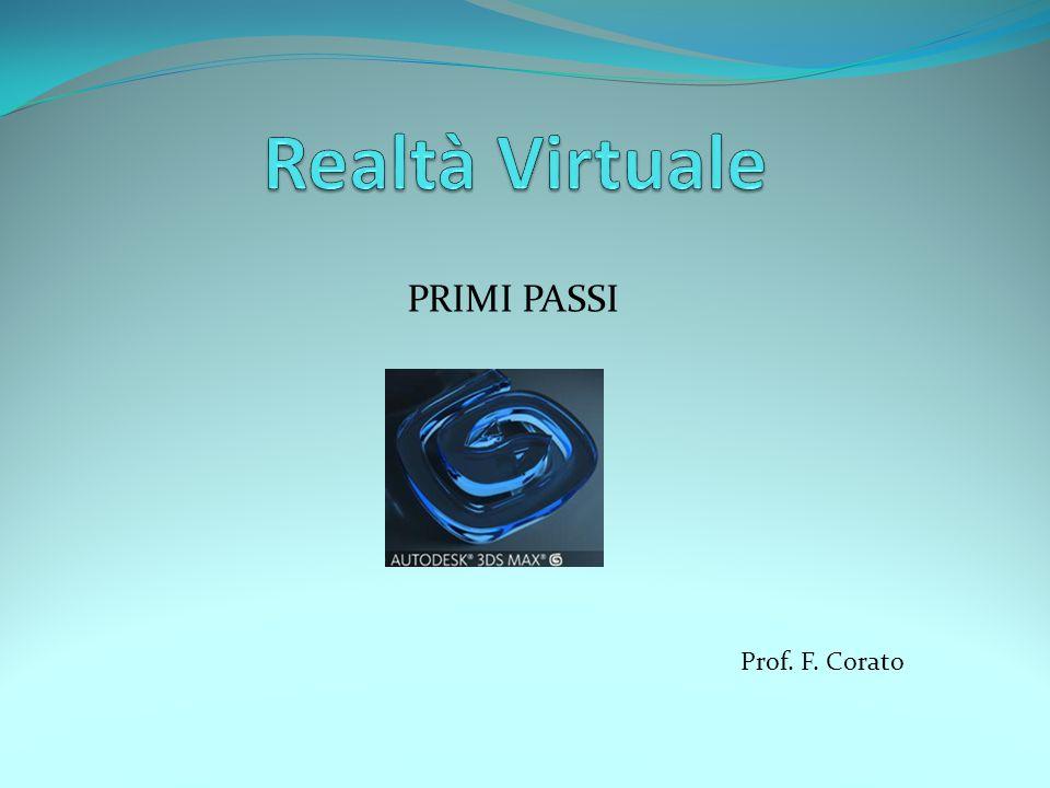 PRIMI PASSI Prof. F. Corato