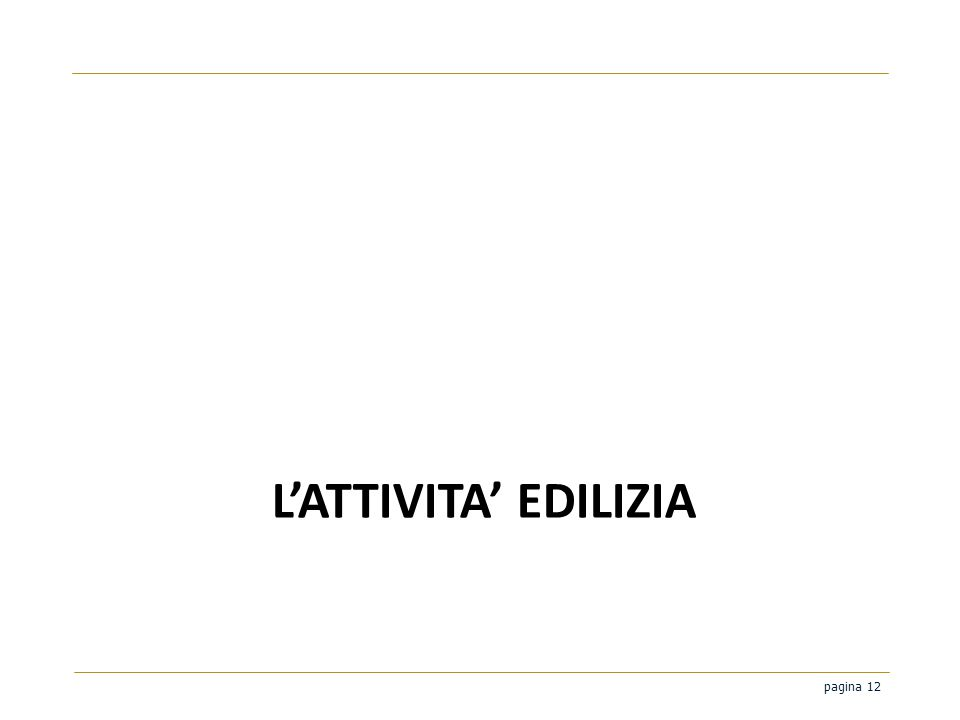 pagina 12 LATTIVITA EDILIZIA