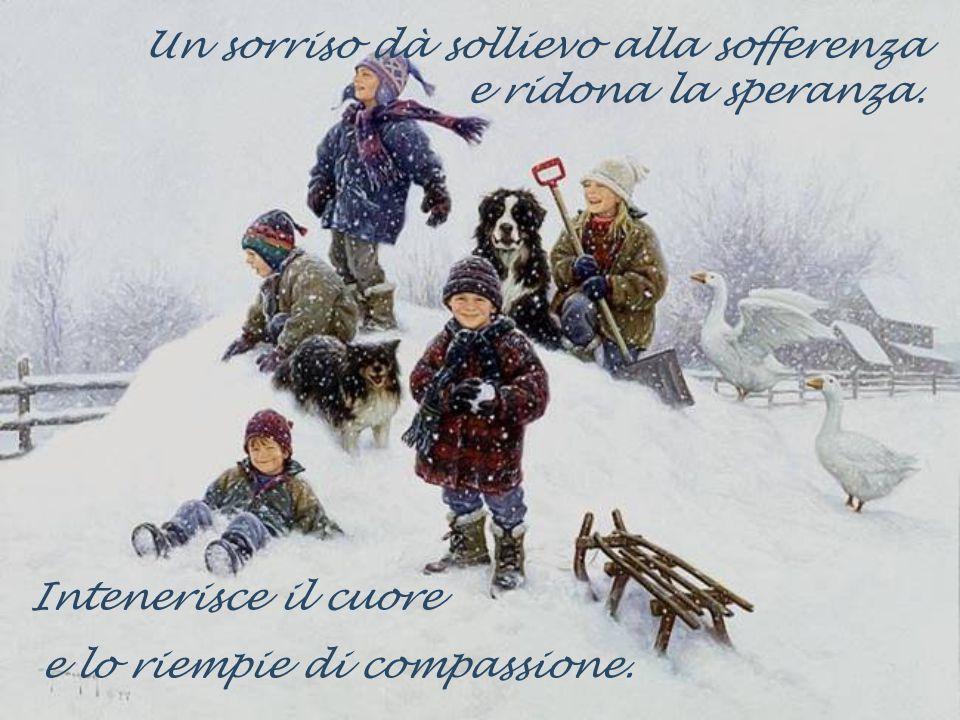 Quindi, con un sorriso si può amare… …dare un po del proprio tempo, e condividere un po dei propri averi.