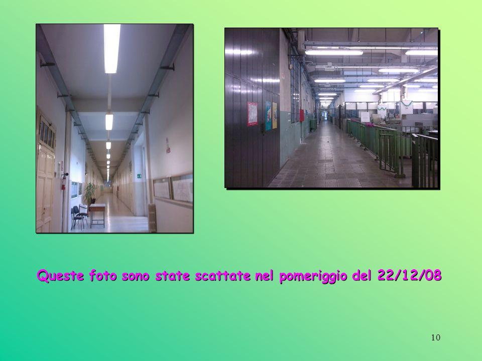 10 Queste foto sono state scattate nel pomeriggio del 22/12/08