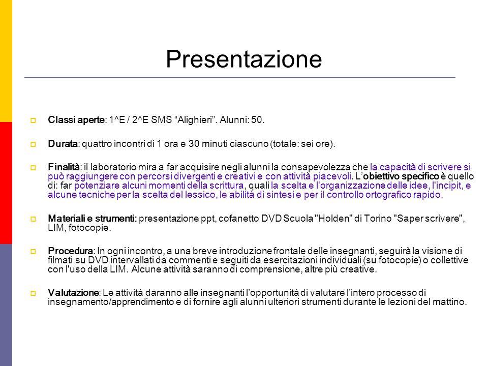 Presentazione Classi aperte: 1^E / 2^E SMS Alighieri.