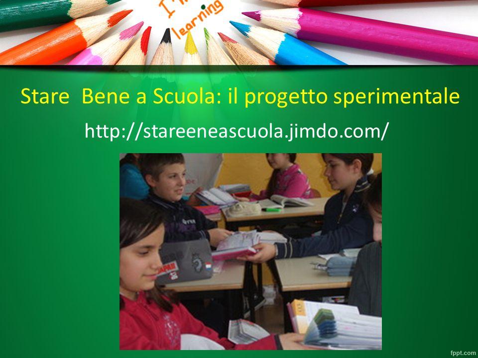Stare Bene a Scuola: il progetto sperimentale http://stareeneascuola.jimdo.com/