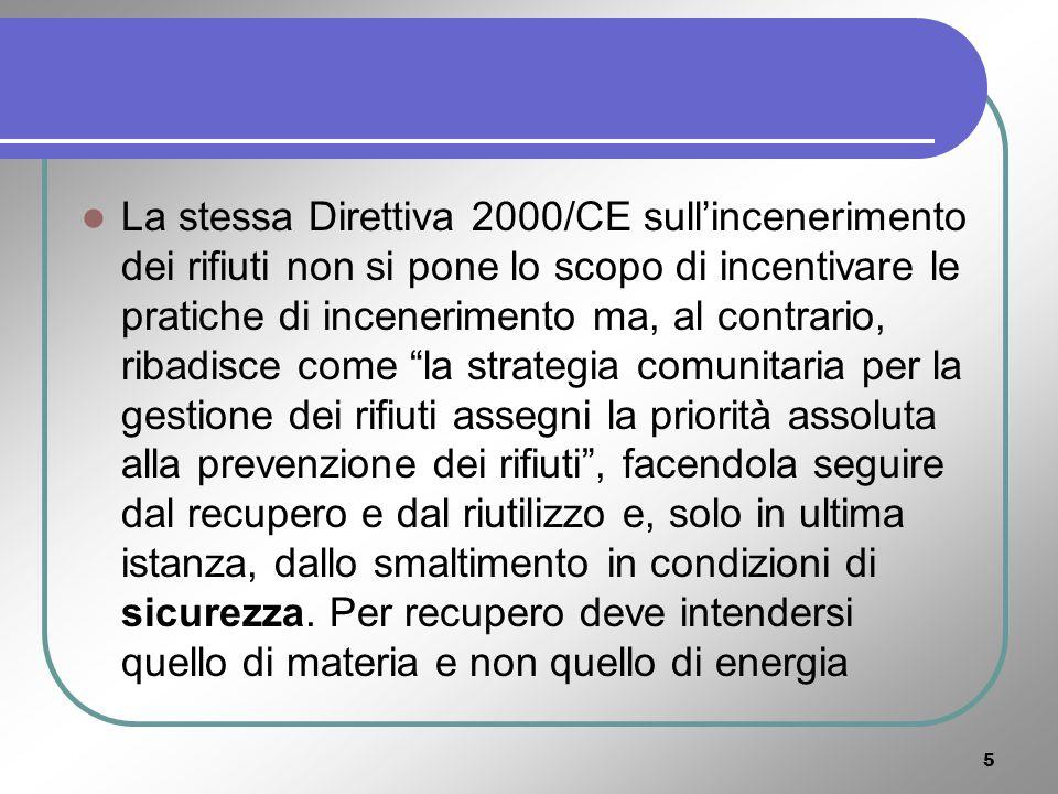 25 Finalità Il conseguimento di obiettivi comporta lattuazione del principio di corresponsabilità, da parte di tutti i soggetti che interagiscono con il bene-rifiuto, sullintero ciclo di vita.