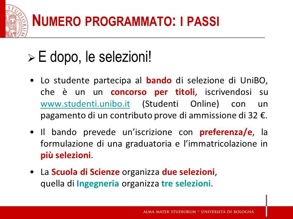 Lo studente partecipa al bando di selezione di UniBO, che è un un concorso per titoli, iscrivendosi su www.studenti.unibo.it (Studenti Online) con un