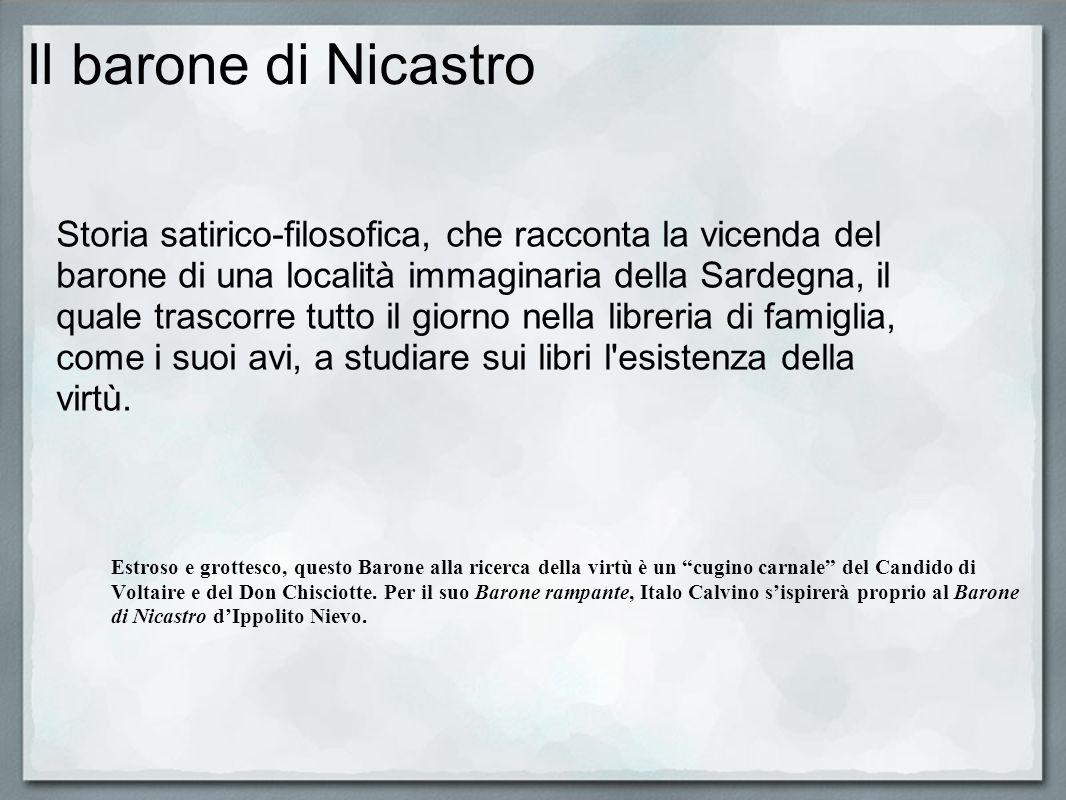 I.NIEVO insisteva sulla necessità di colmare la frattura esistente tra borghesia e masse rurali, attraverso una politica di riforme economico-sociali ed unattenta educazione popolare