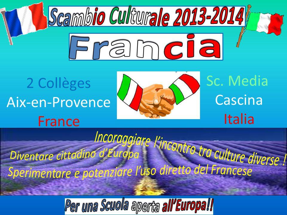 2 Collèges Aix-en-Provence France Sc. Media Cascina Italia