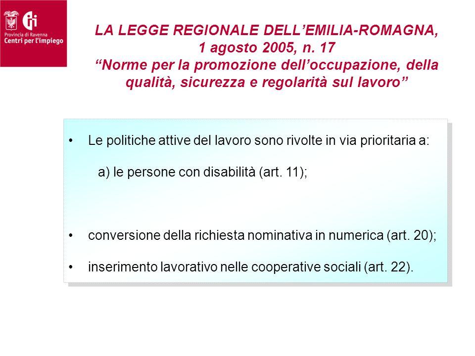 """LA LEGGE REGIONALE DELL'EMILIA-ROMAGNA, 1 agosto 2005, n. 17 """"Norme per la promozione dell'occupazione, della qualità, sicurezza e regolarità sul lavo"""