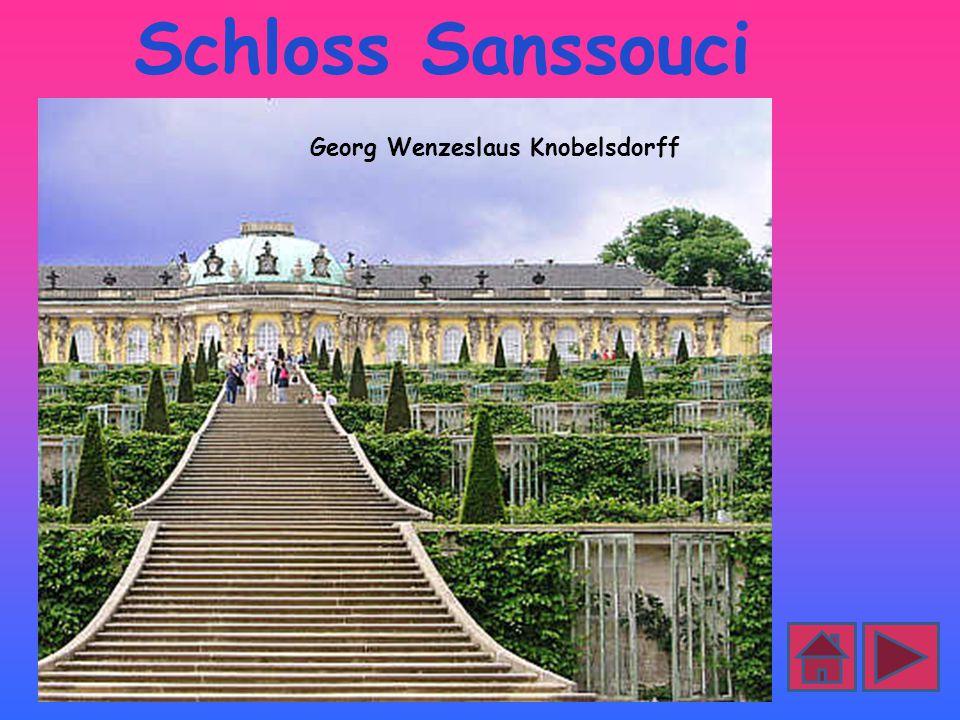 Schloss Sanssouci Georg Wenzeslaus Knobelsdorff