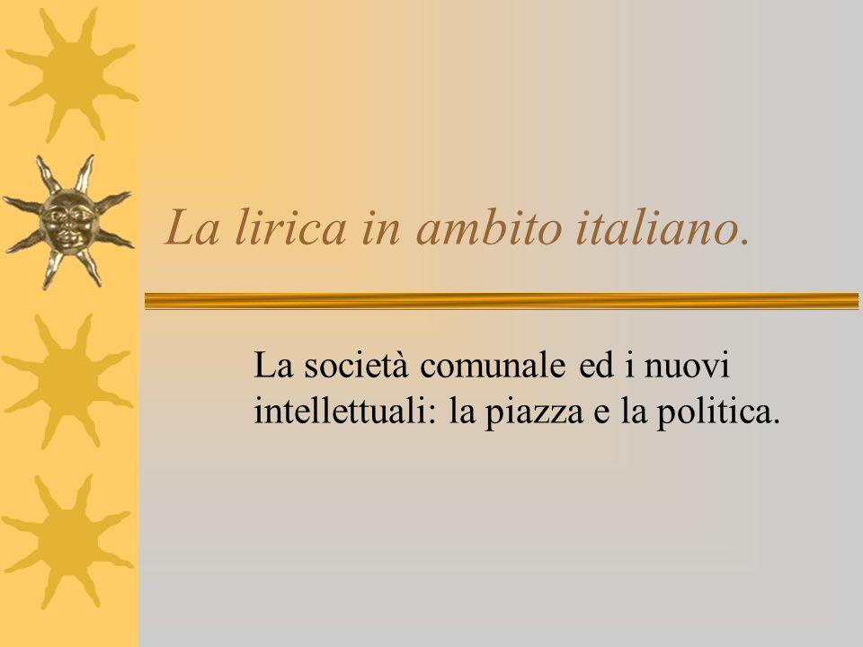La lirica in ambito italiano.