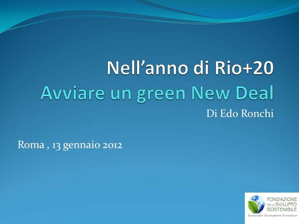 Di Edo Ronchi Roma, 13 gennaio 2012