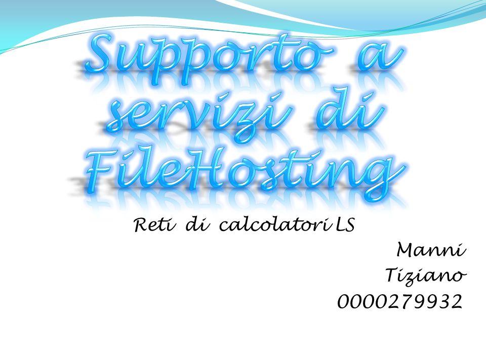 Reti di calcolatori LS Manni Tiziano 0000279932