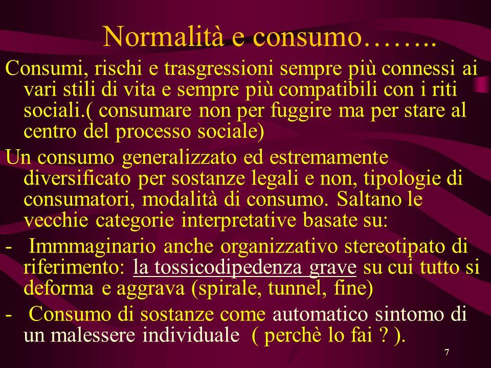 7 Normalità e consumo……..