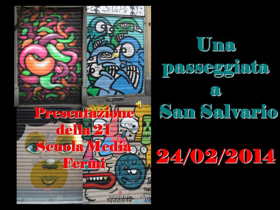 Una passeggiata a San Salvario 24/02/2014 Presentazione della 2I Scuola Media Fermi