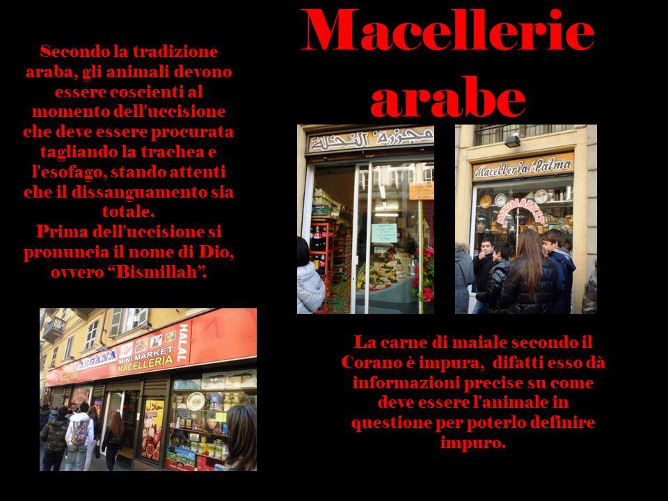 Macellerie arabe Secondo la tradizione araba, gli animali devono essere coscienti al momento dell'uccisione che deve essere procurata tagliando la tra