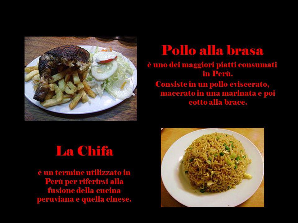Pollo alla brasa è uno dei maggiori piatti consumati in Perù. Consiste in un pollo eviscerato, macerato in una marinata e poi cotto alla brace. La Chi