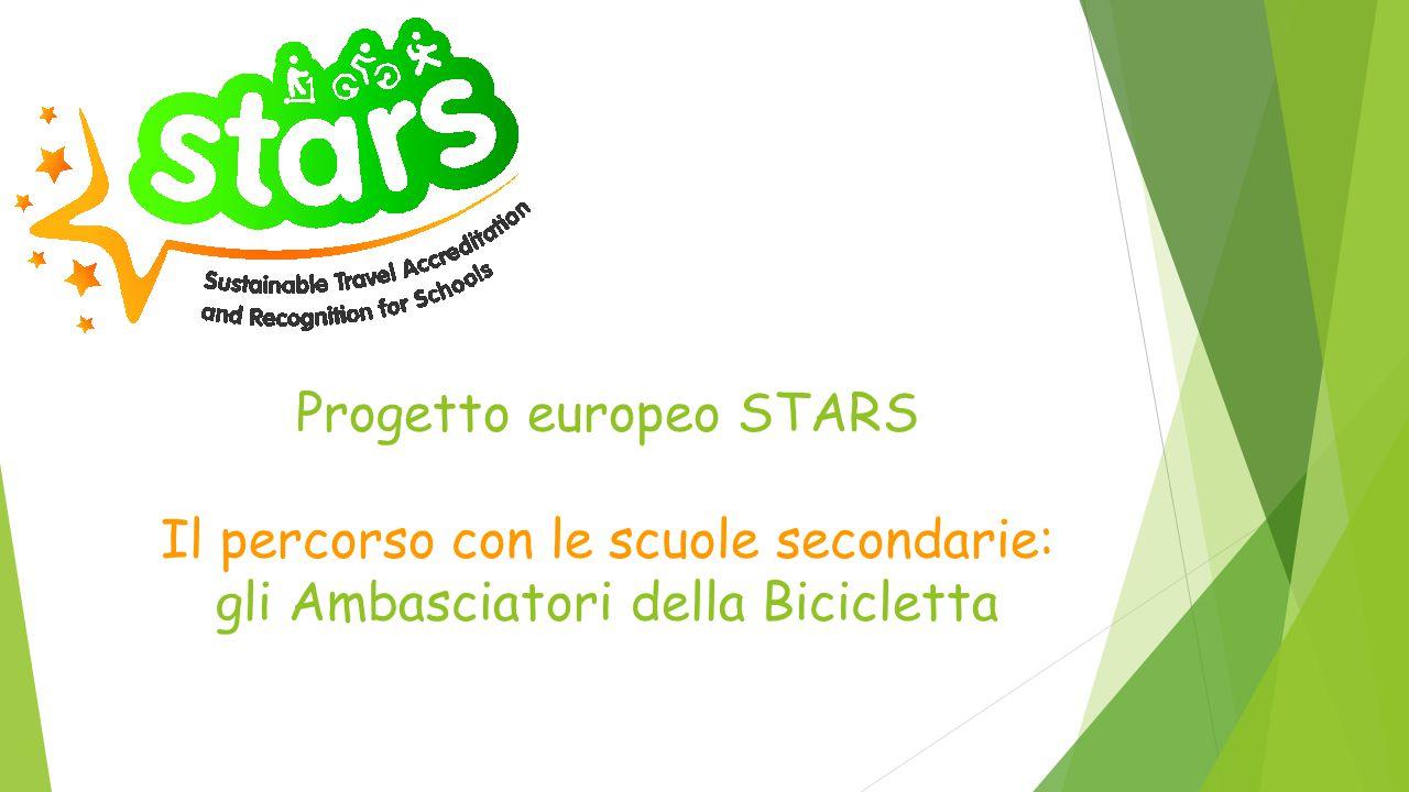 Progetto europeo STARS Il percorso con le scuole secondarie: gli Ambasciatori della Bicicletta